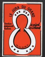 LE JURA DU GRAND SENTIERS PEDESTRES A PIED A CHEVAL - AUTOCOLLANT REF: 143 - Stickers