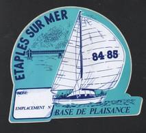 ETAPLES SUR MER BASE DE PLAISANCE 1984 1985- AUTOCOLLANT REF: 151 - Stickers