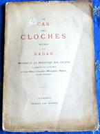 Le Cas Des Cloches Par Nadar - 1801-1900