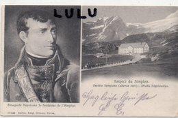 SUISSE : édit. Esclus Luigi Grisoni : Hospice Du Simplon , Bonaparte Fondateur - VS Valais