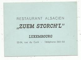 Carte De Visite , Restaurant Alsacien , ZUEM STORCH'L , LUXEMBOURG - Cartes De Visite