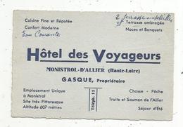Carte De Visite , HÔTEL DES VOYAGEURS , MONISTROL D'ALLIER , Haute Loire - Cartes De Visite