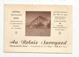 Carte De Visite , HÔTEL , RESTAURANT , BAR , AU RELAIS SAVOYARD,74 , BONNATRAIT - SCIEZ - Cartes De Visite