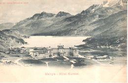 Suisse - GR Grisons - Maloya - Hôtel Kursaal - GR Grisons