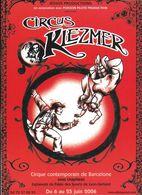 SPECTACLE CIRQUE CONTEMPORAIN DE BARCELONNE ESPAGNE SPAIN CIRCUS KLEZMER 2006 - Circus