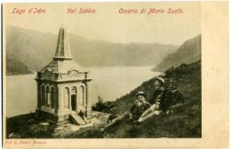 ANFO  BRESCIA  Val Sabbia  Lago D'Idro  Ossario Di Monte Suello  Garibaldi  Garibaldini - Brescia
