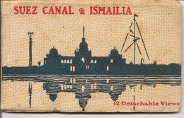 L74A518 - Egypte Canal De Suez & Ismailia - 12 Cartes Postales Détachables - Edition 1925 - Vitta & Cie - Suez