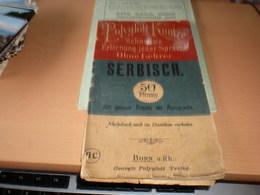 Polyglott Kuntze Schnellste Erlernung Jeder Sprache Ohne Lehrer Serbisch  Flag Zastava Srbsko NemaCKI RECNIK SA ZASTAVOM - Dictionnaires