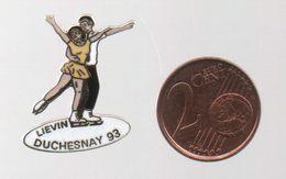 PIN'S DUCHESNAY FRERE ET SOEUR EN PATINAGE ARTISTIQUE..LIEVIN 93 - Skating (Figure)