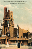 Exposition Universelle Bruxelles 1910, Colonies Francaises, Afrique Occidentale - Expositions