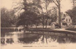 CP , 78 , VERSAILLES , Le Parc Du Petit Trianon , Le Moulin - Versailles (Château)