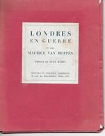 CARNET COMPLET 20 PAGES . CARICATURE LONDRES EN GUERRE   PAR MAURICE VAN MOPPES - Livres, Revues & Catalogues
