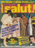 SALUT ! - N° 40 DU 8 AU 14 FEVRIER 1978 - BONEY M.-YVES SIMON-JOHNNY-MICHEL SARDOU- FRAIS PORT COMPRIS POUR LA FRANCE - Muziek