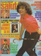 SALUT ! - N° 105 DU 3 AU 16 OCTOBRE 1979 -SARDOU-JOHNNY-HERNANDEZ-VERONIQUE SANSON- FRAIS PORT COMPRIS POUR LA FRANCE - Musique