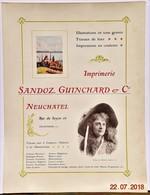 Affiche: Imprimerie Sandoz, Guinchard & Cie Neuchâtel- Début Du XXème Siècle (~40 X 30 Cm) Suisse - Jamais Pliée - Mapas Geográficas
