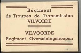 Vilvoorde - Vilvorde - Carnet - Boekje - Régiment Des Troupes De Transmission - Reg Overseiningstroepen 8 Cp/pk - Kazerne