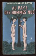 Nudisme Sparta-Club Île Du Levant Couverture Peynet LC Royer Au Pays Des Hommes Nus éd De Paris 1954 Port Fr 4,80 € - Culture