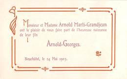 Arnold Marti-Grandjean - Naissance  Arnold-Georges 24 Mai 1903 - Neuchâtel ( Dimension 10 X 6 Cm ) Suisse - Advertising