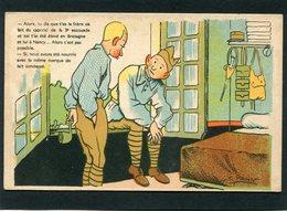 CPA - Illustration Pahn - Alors, Tu Dis Que T'es Le Frère De Lait Du Caporal De La 3è Escouade Et Toi T'as été élevé En - Humoristiques