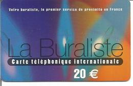 Carte Prépayée Internationale LA BURALISTE 20 € ( Votre Buraliste, Le 1er Service De Proximité En France ) - Frankreich