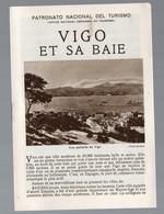 Vigo Et Sa Baie    (Espagne) Petit Livret Avec Photos Et Plan De La  Baie (c 1936) (PPP14025) - Tourism Brochures