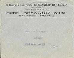 ORNE 61 - L'AIGLE -  SUR ENVELOPPE - LE CALVADOS FINE FLEUR - HENRI BESNARD SUCCr - Alcoholes