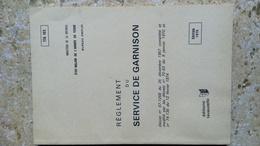 REGLEMENT DU SERVICE DE GARNISON - LAVAUZELLE 1976 - LIVRET Broché 77 Pages - MILITARIA - Décret 1975 Modifié 1977 - Documenten