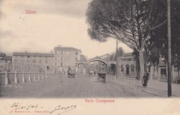 UDINE-PORTA CUSSIGNACCO-CARTOLINA VIAGGIATA NEL 1902 - Udine