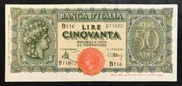 50 LIRE ITALIA TURRITA 10 12 1944  Fds OTTIMO BIGLIETTO  LOTTO 2061 - [ 1] …-1946 : Regno