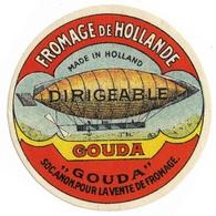 Fromage De Hollande Dirigeable Gouda Soc Anon Pour La Vente De Fromage - Cheese Label - Cheese