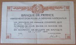 Banque De France - Versement D'or Pour La Défense Nationale - 300 Francs - Le 30 Juillet 1915 - Bons & Nécessité