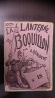 La Lanterne De Boquillon N°18 - 25 Septembre 1869 Albert Humbert - Livres, BD, Revues