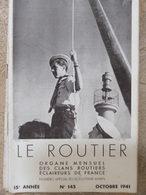 Le Routier N°145 (oct 1941) - Scoutisme - Camp De Scoutisme Marin Banyuls Sur Mer - Revue Rare - Livres, BD, Revues