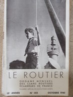 Le Routier N°145 (oct 1941) - Scoutisme - Camp De Scoutisme Marin Banyuls Sur Mer - Revue Rare - Boeken, Tijdschriften, Stripverhalen
