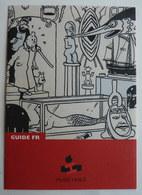 GUIDE En FRANCAIS DU MUSEE HERGE TINTIN 2009 - Altri