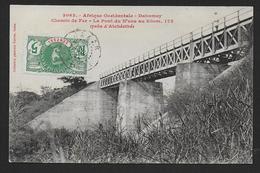 Dahomey - Chemin De Fer - Le Pont Du N' Zou Au Kilom 175 ( Près D' Atchéribé ) - Dahome
