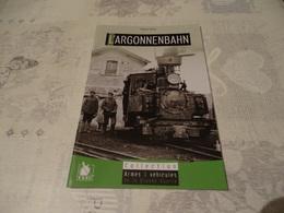 L'ARGONNENBAHN. COLLECTION ARMES & VEHICULES DE LA GRANDE GUERRE - 1914-18