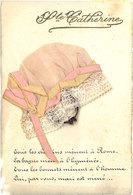 CPA Fantaisie - Sainte Catherine, Bonnet En Tissu, Ajouti Bague En Métal - Other