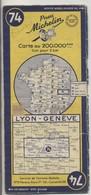 Carte Routière MICHELIN - N° 74 - Lyon - Genève - 1953 - Cartes Routières