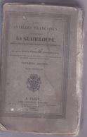 1825 ANCIEN LIVRE - LES ANTILLES FRANÇAISES LA GUADELOUPE - Tome TROISÈME - Books, Magazines, Comics