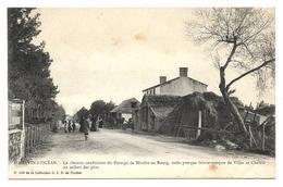 44 - ST BREVIN L'OCEAN - Chemin Conduisant  Du Passage De Mindin Au Bourg - Saint-Brevin-l'Océan