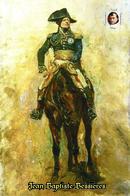 Carte Postale, Militaria, Napoleon, French Comanders Napoleonic Wars (Cavalrymen), Jean Baptiste Bessières 4 - Politieke En Militaire Mannen