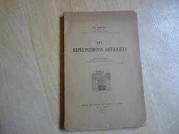 Les Repeupemnts Artificiels Par Pourtet Inspecteur Des Eaux Et Forêts 1946   (I) - Livres, BD, Revues