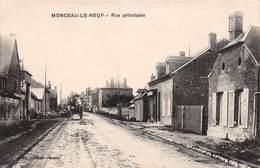 MONCEAU LE NEUF - Rue Principale - Autres Communes