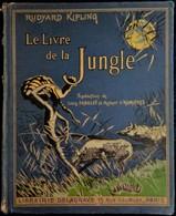 Rudyard Kipling - Le Livre De La Jungle - Librairie Delagrave - ( 1939 ) . - Livres, BD, Revues
