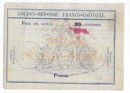 COUPON REPONSE FRANCO-COLONIAL Avec PRIX DE VENTE RECTIFIE - Entiers Postaux