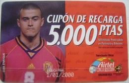 AIRTEL - LUIS ENRIQUE CUPON DE 5000 PTS - USADA 1ª CALIDAD LA DE LA FOTO - A699 - Spain