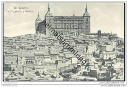 Toledo - Vista Parcial Y Alcazar - Toledo