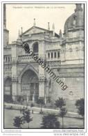 Toledo - Puerta Principal De La Catedral - Toledo