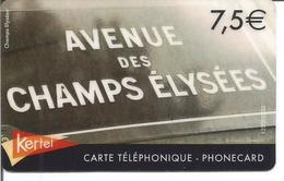 """Carte Prépayée KERTEL """" AVENUE DES CHAMPS ELYSEES """" 7.50 € - Frankreich"""